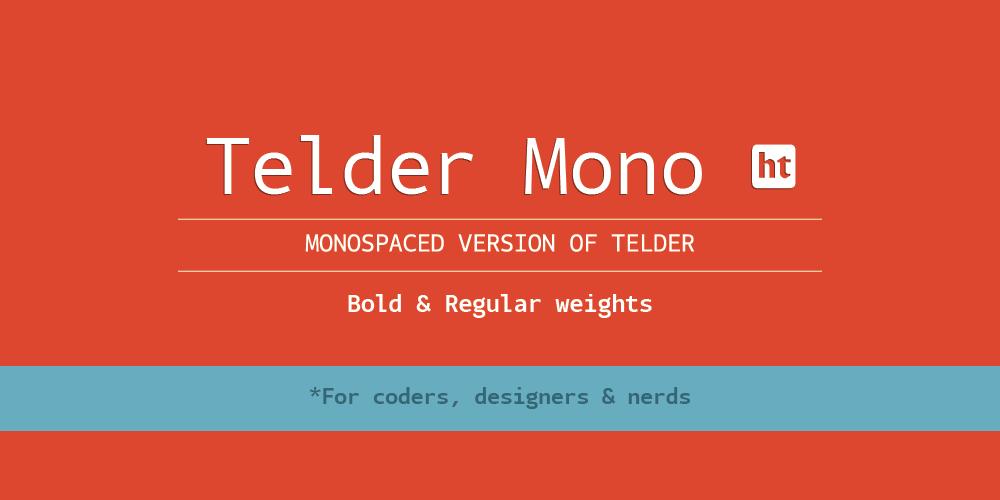 Telder Mono ht :: Huerta Tipográfica